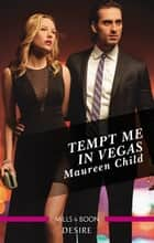 Tempt Me In Vegas ebook by Maureen Child