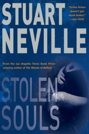 Stolen Souls - A Jack Lennon Investigation Set in Northern Ireland ebook by Stuart Neville