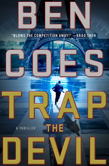 Trap the Devil - A Thriller ebook by Ben Coes