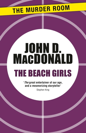 The Beach Girls ebook by John D. MacDonald