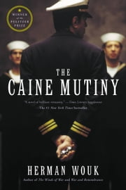 The Caine Mutiny - A Novel of World War II ebook by Herman Wouk