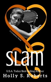 Slam ebook by Holly Roberts