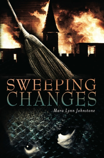 Sweeping Changes ebook by Mara Lynn Johnstone