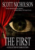 The First - Science Fiction and Fantasy Stories ebook by