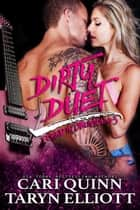 Dirty Duet - Found in Oblivion, #3 ebook by Cari Quinn, Taryn Elliott