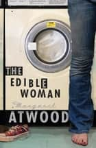 The Edible Woman ebook by Margaret Atwood