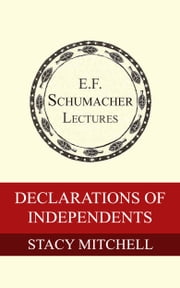 Declarations of Independents ebook by Stacy Mitchell,Hildegarde Hannum