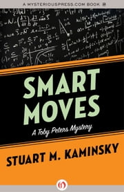 Smart Moves ebook by Stuart M. Kaminsky