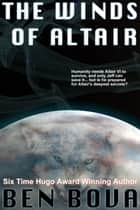 The Winds of Altair ebook by Ben Bova