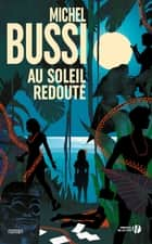 Au soleil redouté ebook by Michel BUSSI
