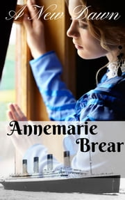A New Dawn ebook by Annemarie Brear