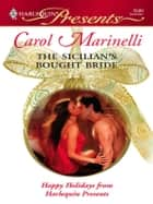 The Sicilian's Bought Bride ebook by Carol Marinelli