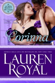 Corinna (La Saga Regency dei Chase #3) ebook by Lauren Royal
