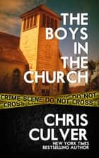 The Boys in the Church ekitaplar by Chris Culver