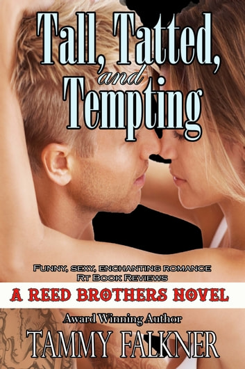 Tall, Tatted and Tempting ebook by Tammy Falkner