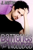 Batteries Not Included ebook by