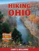 Hiking Ohio ebook by Gary Williams