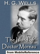 The Island Of Doctor Moreau (Mobi Classics) ebook by H.G. Wells