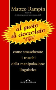 Al gusto di cioccolato ebook by Matteo Rampin
