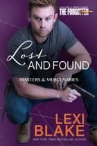 Lost and Found ekitaplar by Lexi Blake