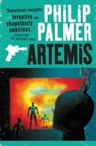 Artemis ebook by Philip Palmer