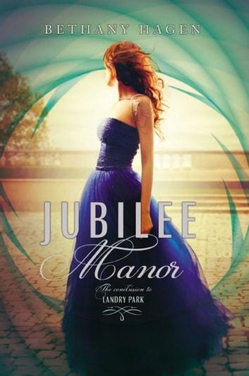 Jubilee Manor ebook by Bethany Hagen