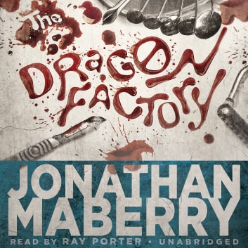 The Dragon Factory Audiobook By Jonathan Maberry 9781483072463
