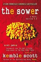 The Sower 2.0 ebook by Kemble Scott