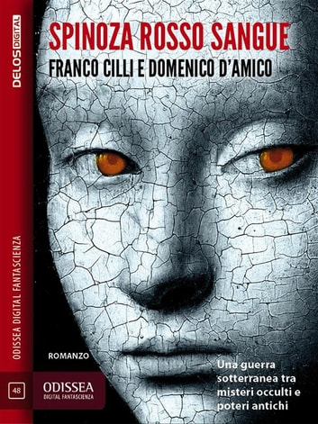 Spinoza rosso sangue ebook by Domenico D'amico,Franco Cilli