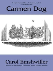 Carmen Dog ebook by Carol Emshwiller