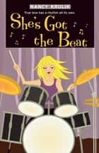 She's Got the Beat ebook by Nancy Krulik