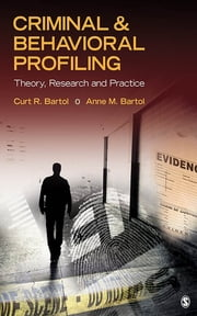 Criminal & Behavioral Profiling ebook by Curtis R. Bartol,Anne M. Bartol