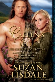 Caelen's Wife, The Complete Collection - The Complete Collection ebook by Suzan Tisdale
