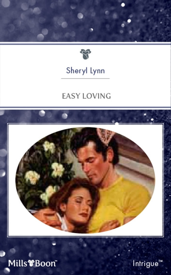 Easy Loving ebook by Sheryl Lynn,Jenna Ryan