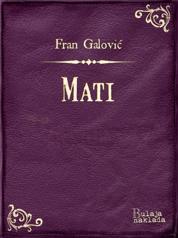 Mati ebook by Fran Galović