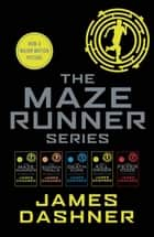 Maze Runner series ebooks (5 books) eBook by James Dashner