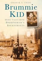 Brummie Kid ebook by Graham V Twist