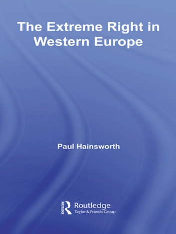 The Extreme Right in Europe ebook by Paul Hainsworth