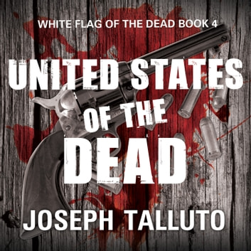 United States of the Dead audiobook by Joseph Talluto