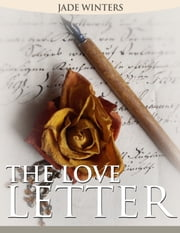 The Love Letter (A lesbian fiction short story) ebook by Jade Winters