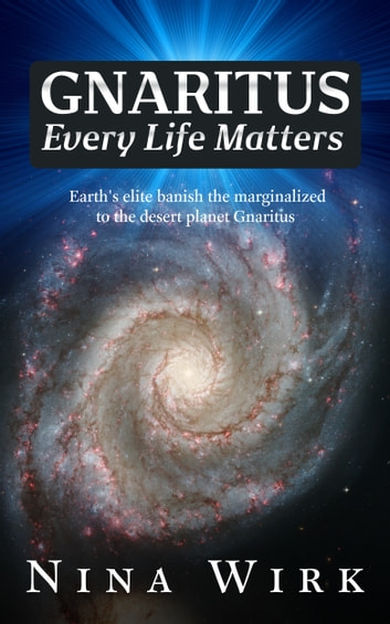 Gnaritus: Every Life Matters ebook by Nina Wirk