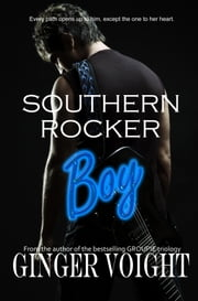 Southern Rocker Boy ebook by Ginger Voight