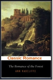 The Romance of the Forest ebook by Ann Radcliffe