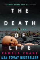 The Death of Life ebook by Pamela Crane