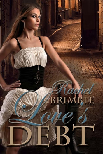 Love's Debt ebook by Rachel  Brimble