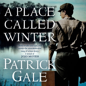 A Place Called Winter audiobook by Patrick Gale
