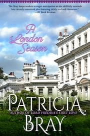 A London Season ebook by Patricia Bray