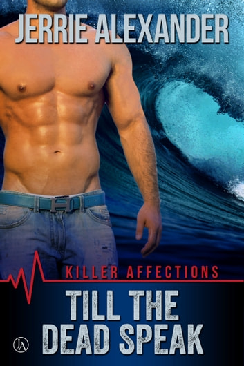 Till The Dead Speak ebook by Jerrie Alexander