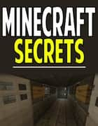 Minecraft Secrets, Tips, and Tricks ebook by Aqua Apps
