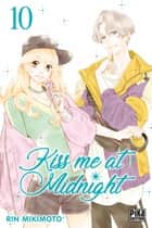 Kiss me at Midnight T10 ebook by Rin Mikimoto